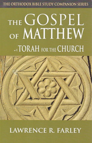 The Gospel of Matthew: The Torah for the Church