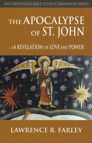 The Apocalypse of Saint John: A Revelation of Love and Power