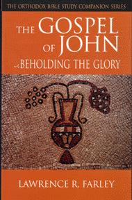 The Gospel of John: Beholding the Glory