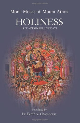 Holiness: Is it Attainable Today?