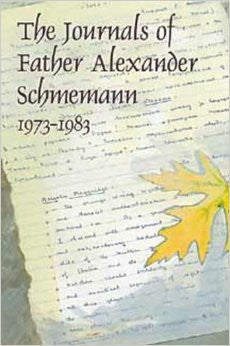 The Journals of Father Alexander Schmemann: 1973-1983