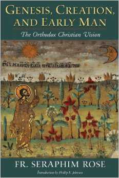Genesis, Creation and Early Man: The Orthodox Christian Vision
