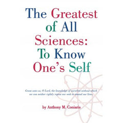 The Greatest of all Sciences: To Know One's Self