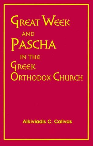 Great Week & Pascha in the Greek Orthodox Church