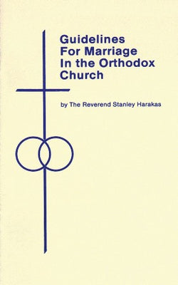 Guidelines for Marriage in the Orthodox Church