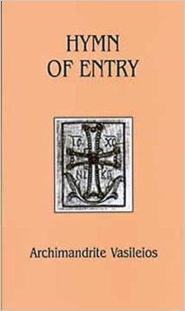 Hymn of Entry: Liturgy and Life in the Orthodox Church