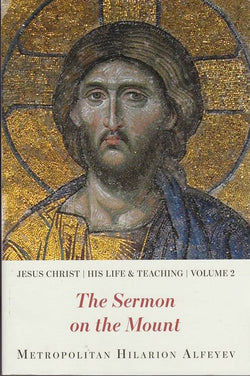 Jesus Christ: His Life and Teaching, Vol. 2 - The Sermon on the Mount