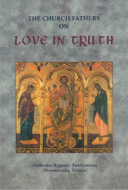 Church Fathers On Love in Truth