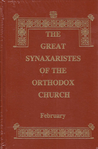 Great Synaxaristes - Vol. 02: February