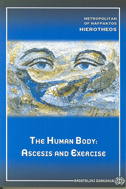 The Human Body - Ascesis and Exercise