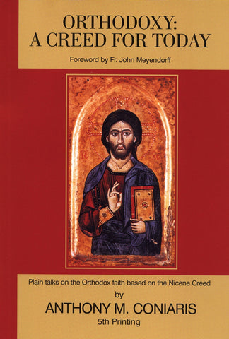 Orthodoxy: A Creed for Today