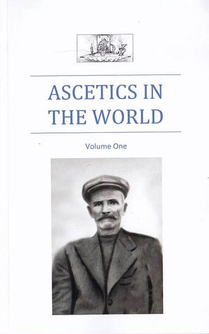 Ascetics in the World – Vol I