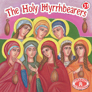 #35 The Holy Myrrhbearers