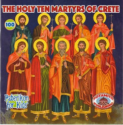 #100   The Holy Ten Martyrs of Crete