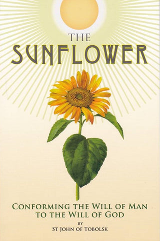 The Sunflower Conforming the Will of Man to the Will of God