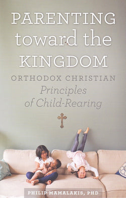 Parenting Towards The Kingdom