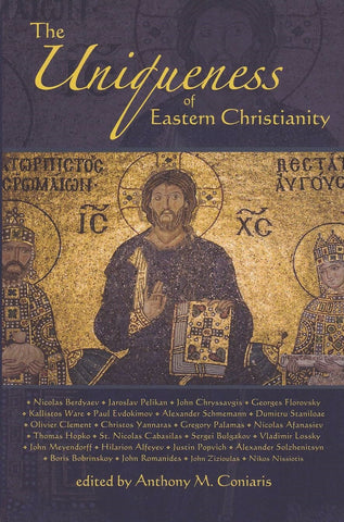 The Uniqueness of Eastern Christianity
