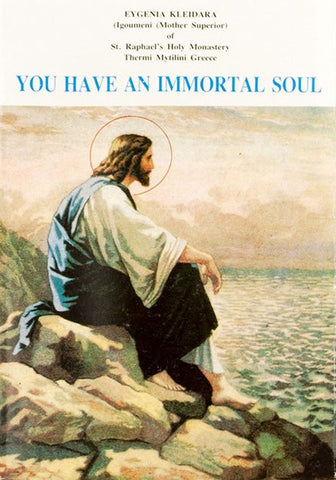 You have an immortal soul
