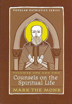 Counsels on the Spiritual Life, Volumes One and Two: Mark the Monk