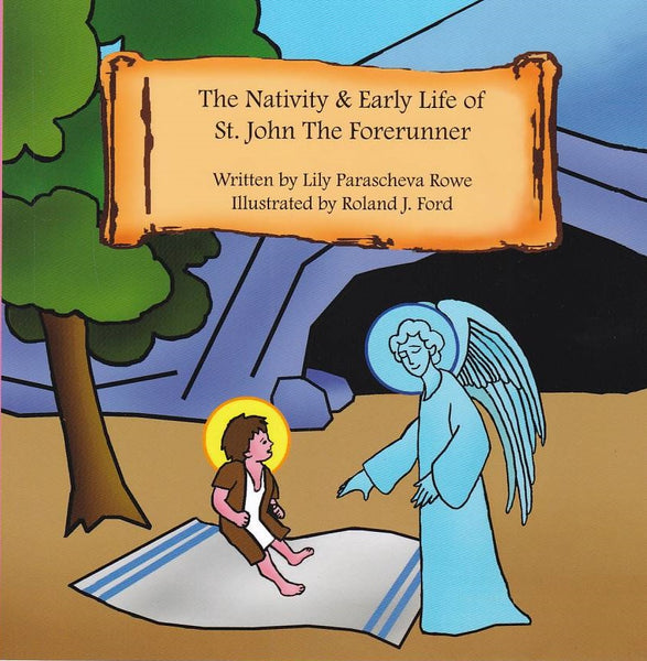 The Nativity and Early Life of St. John the Forerunner