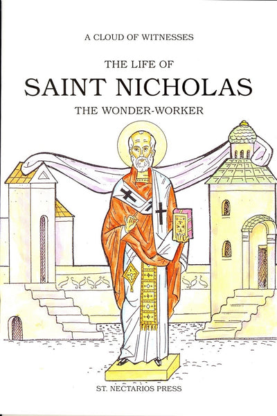 The Life of Saint Nicholas: The Wonder-Worker