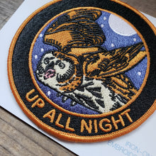 "Load image into Gallery viewer, ""Up All Night"" Patch"