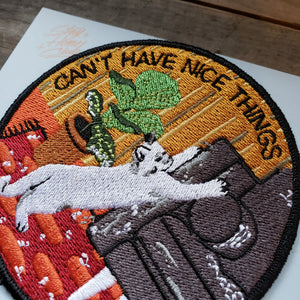 """Can't Have Nice Things"" Patch"
