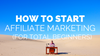 Learn How To Do Affiliate Marketing