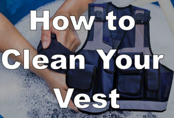 How To Clean Your Vest!