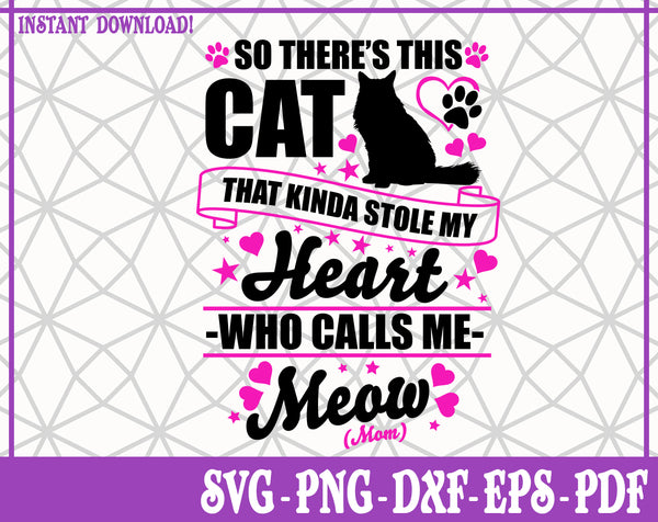 Cat Who Stole My heart SVG, Pdf, Eps, Dxf PNG files for Cricut, Silhouette Instant download