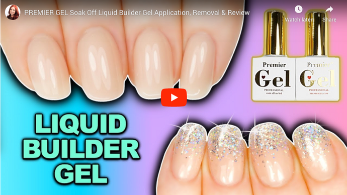 PREMIER GEL Soak Off Liquid Builder Gel Application, Removal & Review