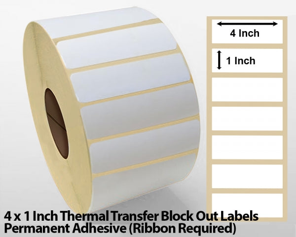 4 x 1 Inch Thermal Transfer Block Out Labels - Permanent Adhesive