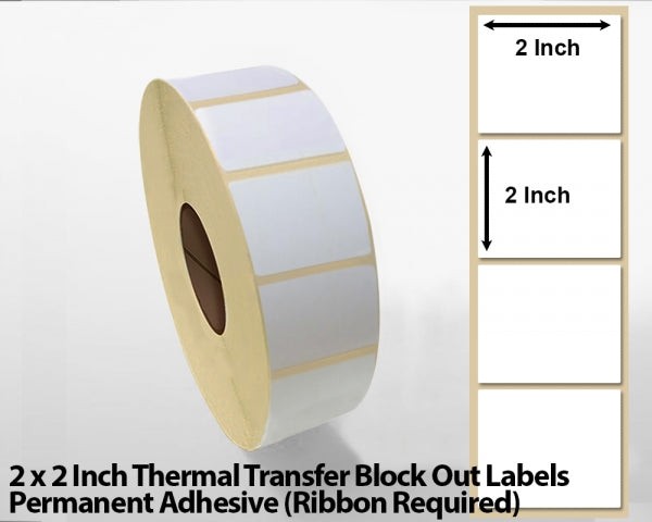 2 x 2 Inch Thermal Transfer Block Out Labels - Permanent Adhesive