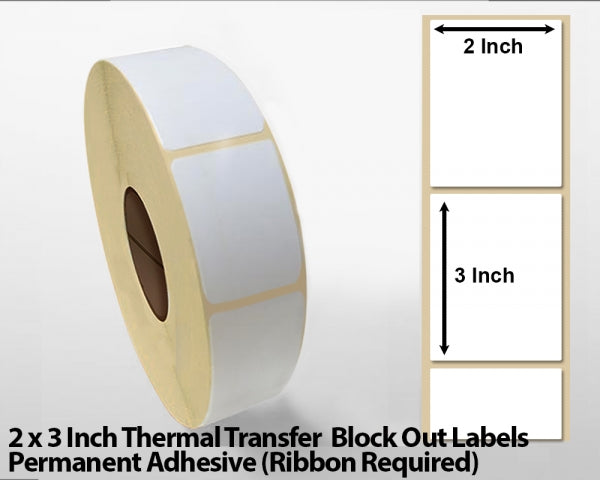 2 x 3 Inch Thermal Transfer Block Out Labels - Permanent Adhesive