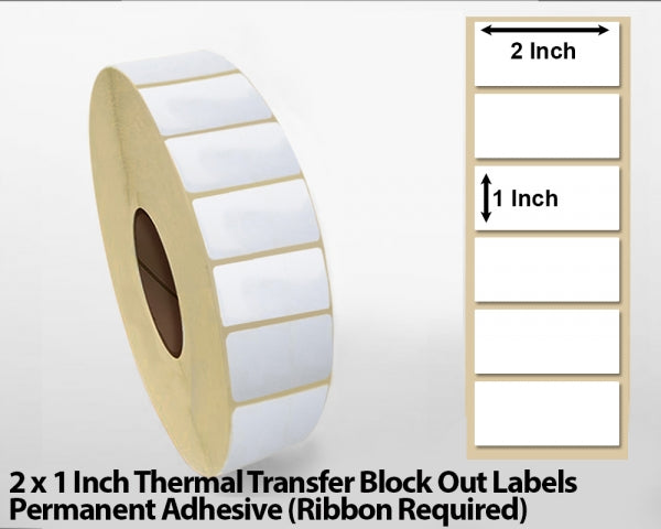 2 x 1 Inch Thermal Transfer Block Out Labels - Permanent Adhesive