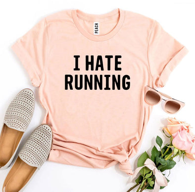 Her I Hate Running T-shirt