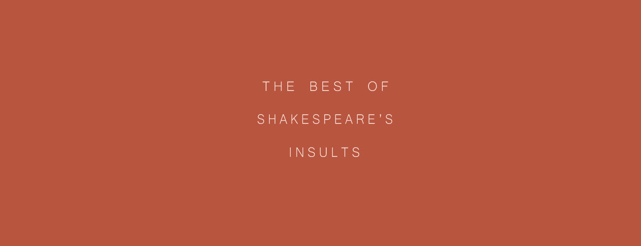 The Best of Shakespeare's Insults | Happy Birthday William Shakespeare!