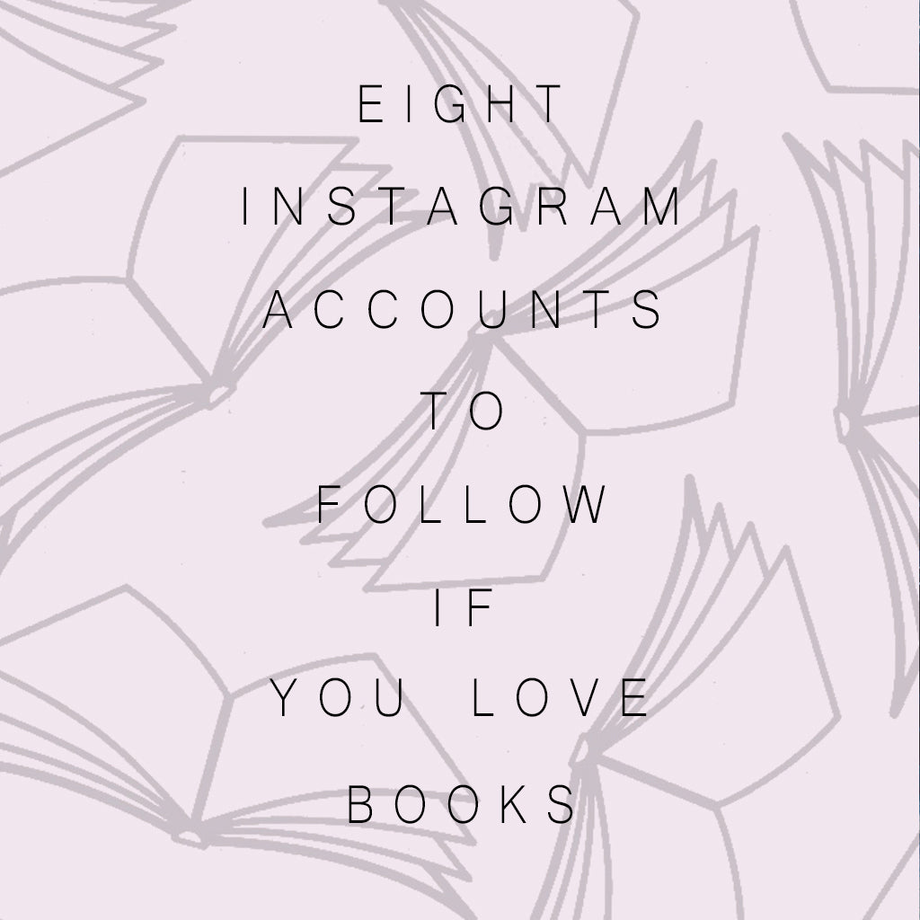 10 Instagram Accounts To Follow If You Love Books - Spring 2019.