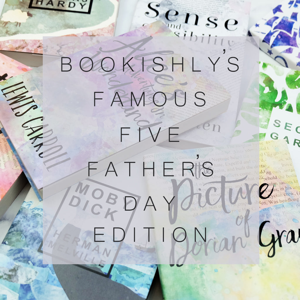 Bookishly's Famous Five - Father's Day Edition