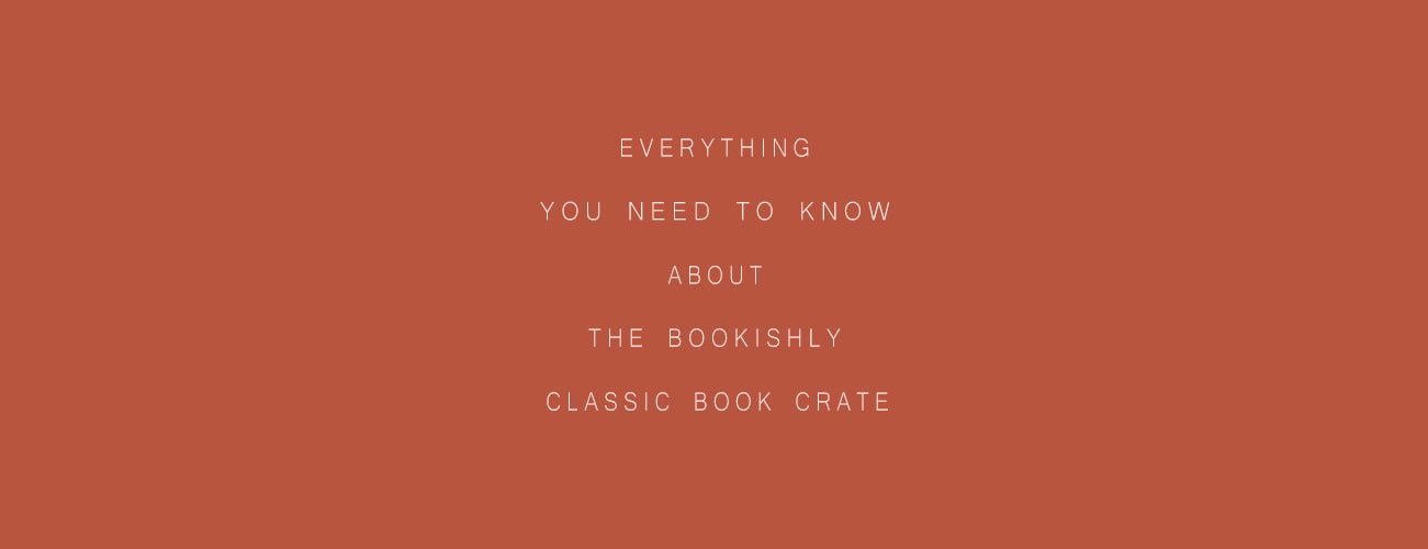 Everything You Need to Know About The Bookishly Classic Book Crate