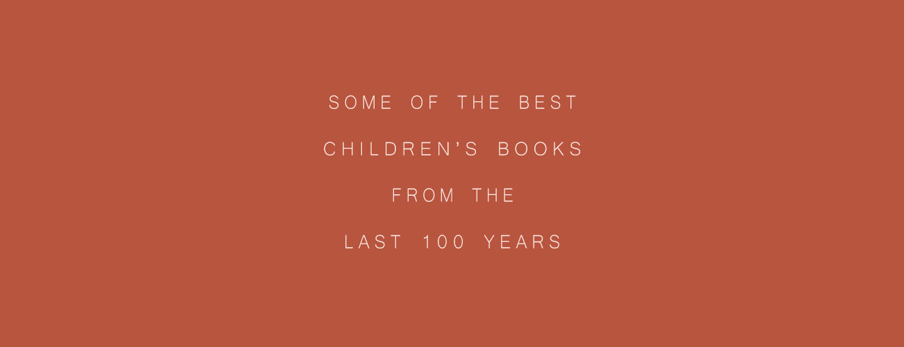 Some of the Best Selling Childrens Books From the Last 100 Years