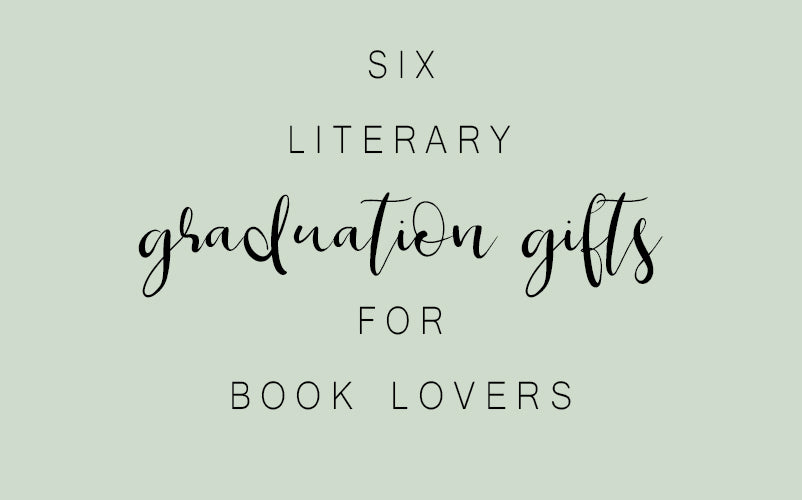 Six Graduation Gifts For Book Lovers