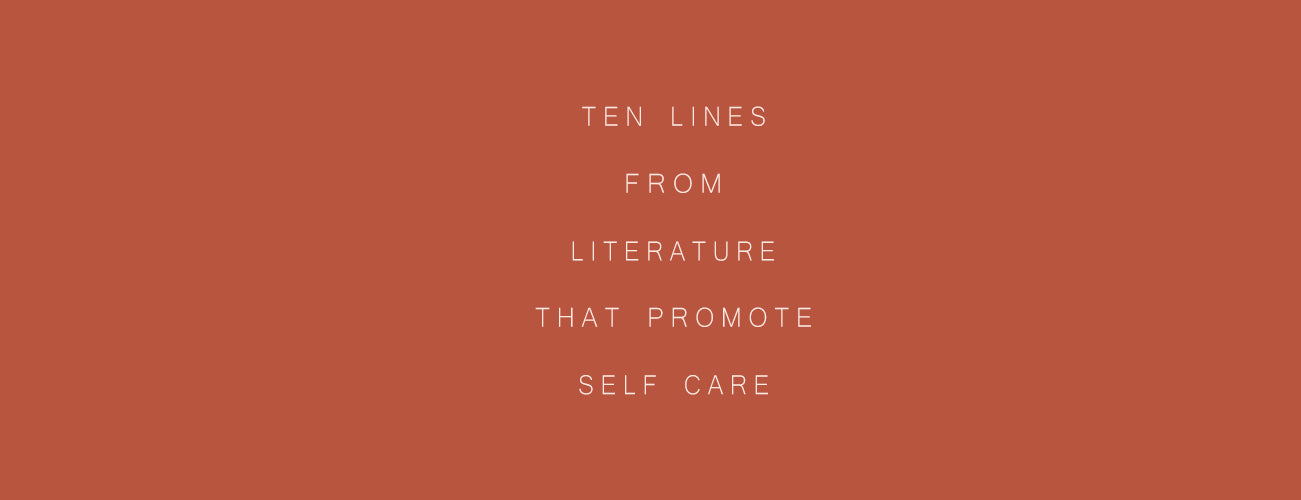 10 Lines From Literature That Promote Self Care ✨