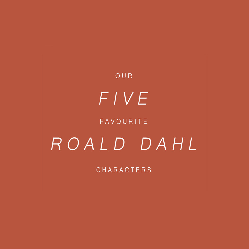 Our Five Favourite Roald Dahl Characters