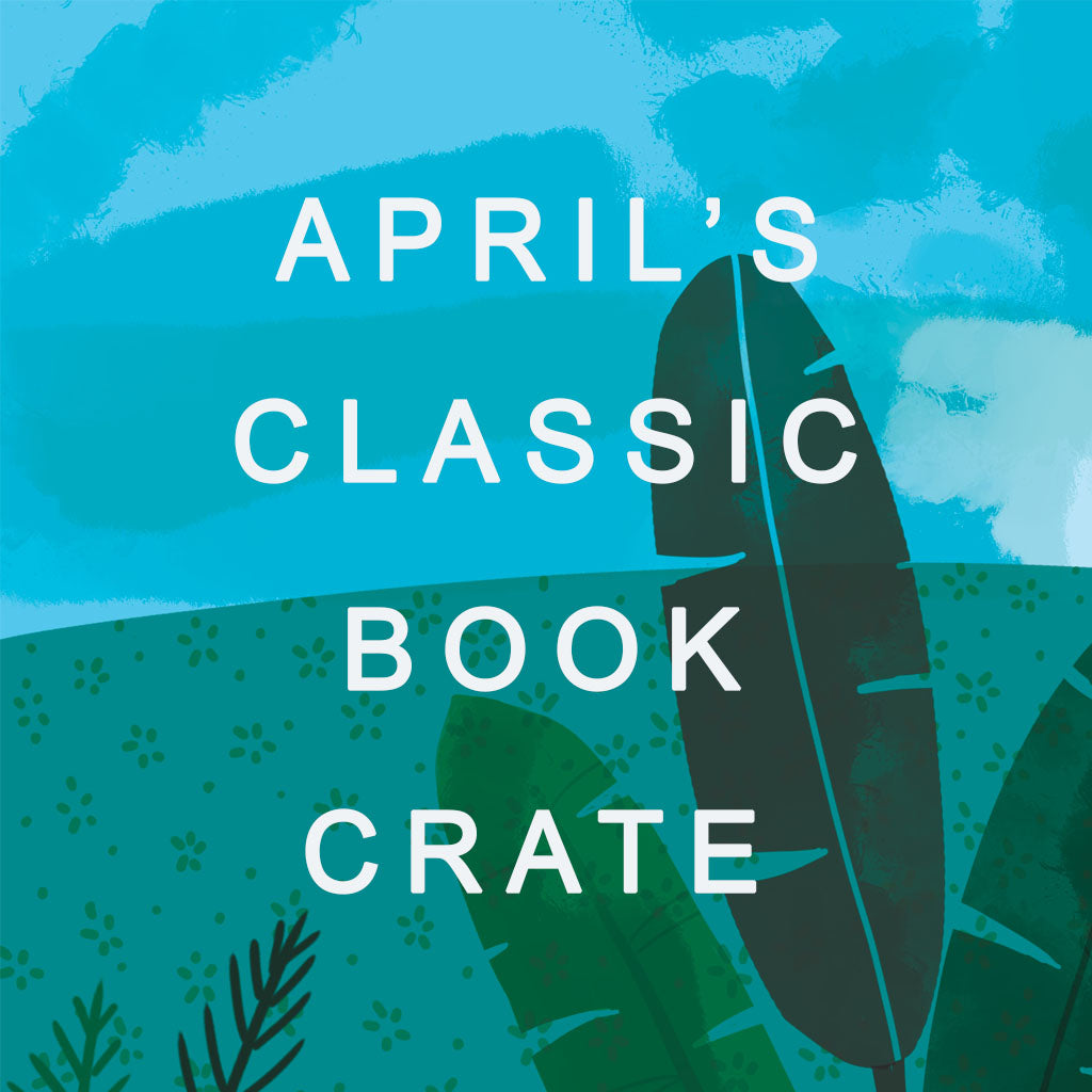The Classic Book Crate: April's Cover Reveal!