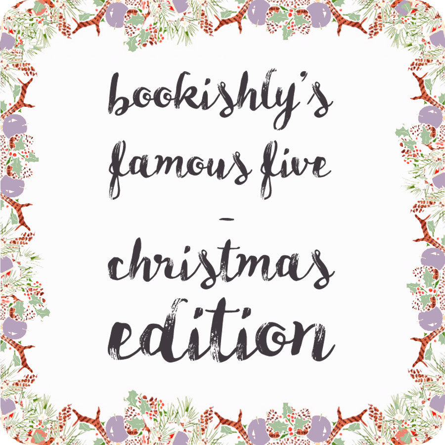 Bookishly's Famous Five - Christmas Edition