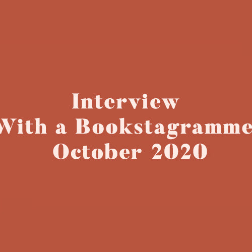 Interview With a Bookstagrammer - October 2020