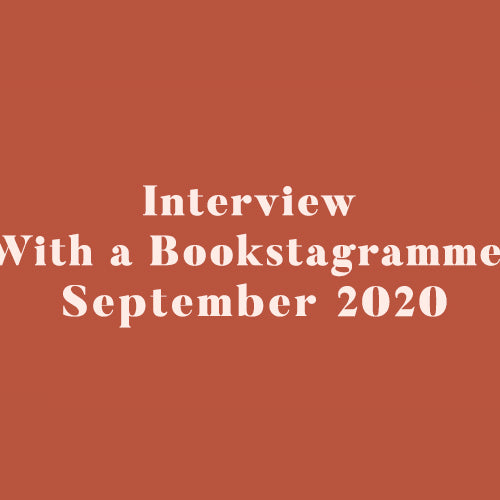 Interview With a Bookstagrammer - September 2020