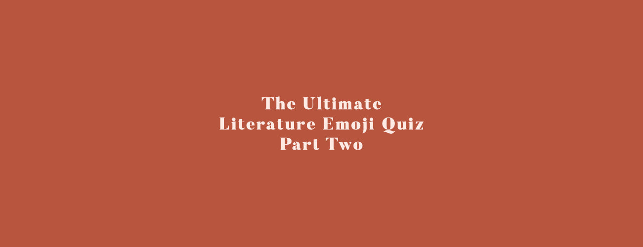 The Ultimate Literature Emoji Quiz - Part 2