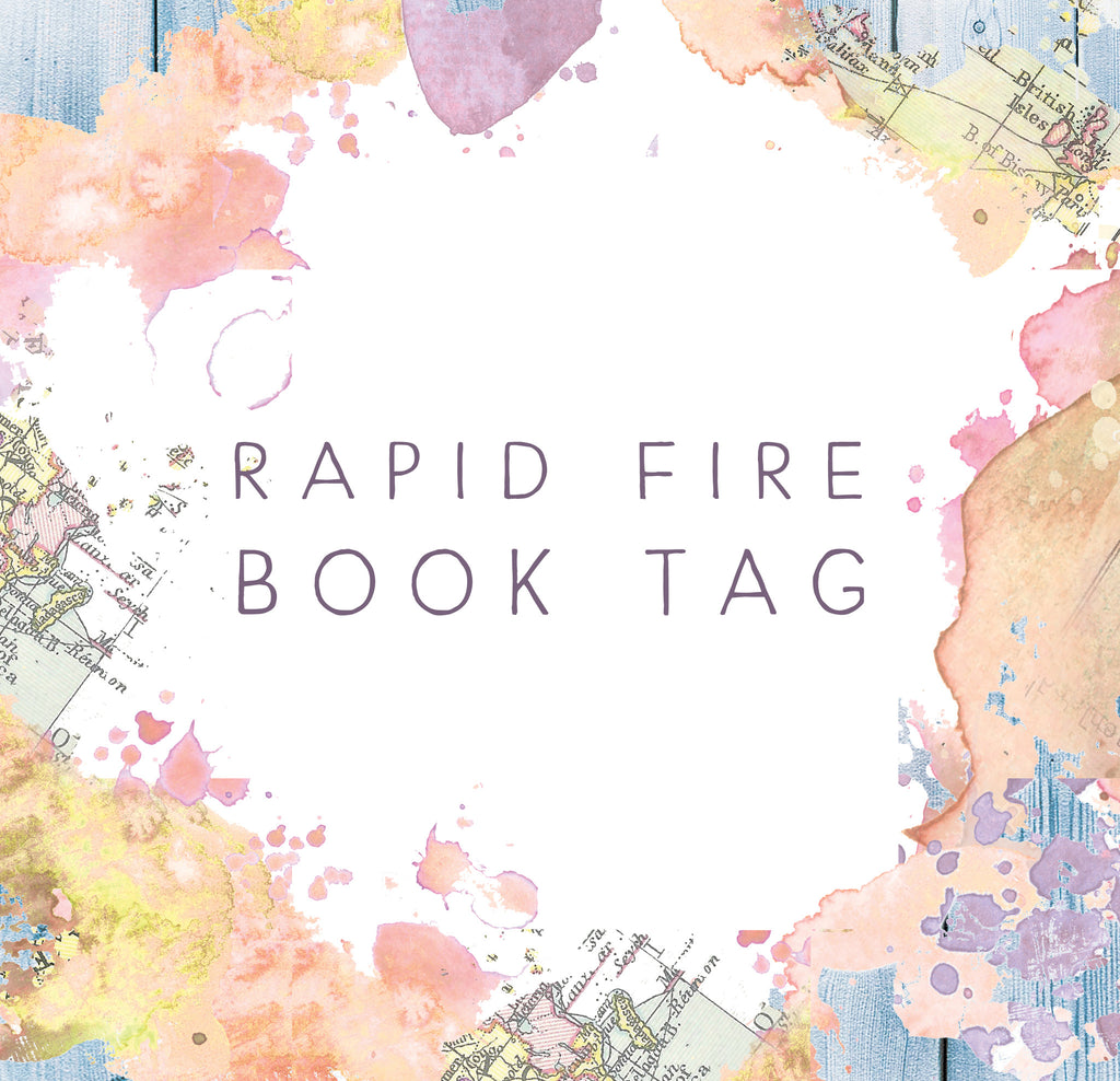 Rapid Fire Book Tag - Bookishly